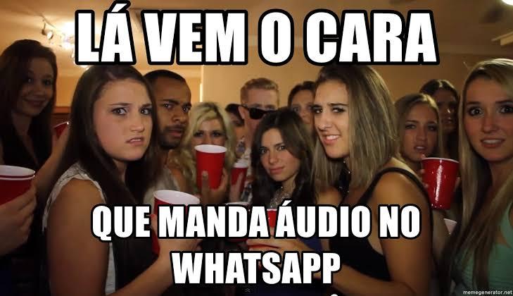 Mulheres não gostamd de áudio no whatsapp